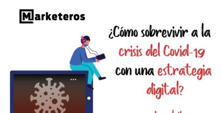 Como-sobrevivir-a-la-crisis-del-covid-con-una-estrategia-digital