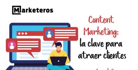 Content-marketing-la-clave-para-atraer-clientes