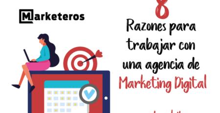 Razones-para-trabajar-con-una-agencia-de-marketing-digital