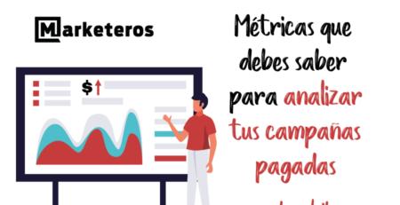 Campañas pagadas: métricas para medir su rendimiento