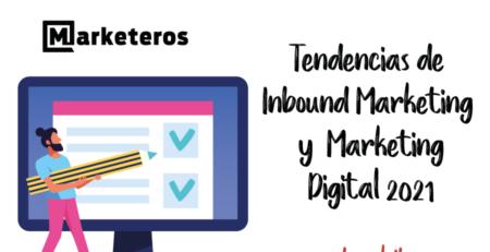 Tendencias-de-Inbound-marketing-y-marketing-digital-2021