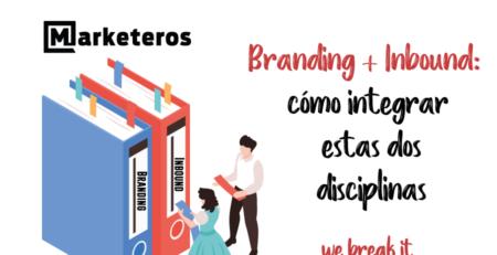 branding-inbound-como-integrar-estas-disciplinas